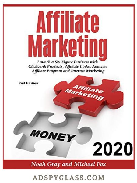 Affiliate Marketing 2020 by Noah Gray and Michael Fox